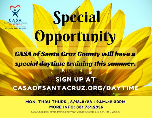 Special Daytime Training to become a CASA begins August 13.