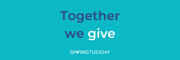 Join Us for GivingTuesday - the Global Day of Giving on Dec 1, 2020