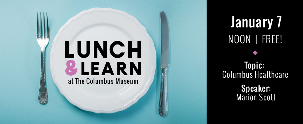 Lunch & Learn: Columbus Healthcare