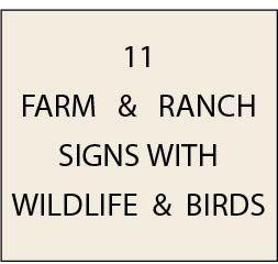 O24600 - Ranch & Farms Signs, with Wildlife or Birds