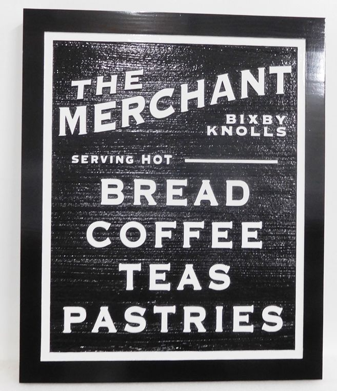 Q25623 - Black and White, Carved HDU Sign for Restaurant Serving Bread, Coffee, Tea and Pastries
