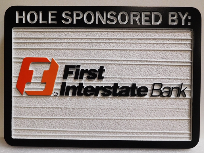 E14582– Carved and Sandblasted Wood Grain  HDU Golf Hole Sponsor Sign, First Interstate Bank