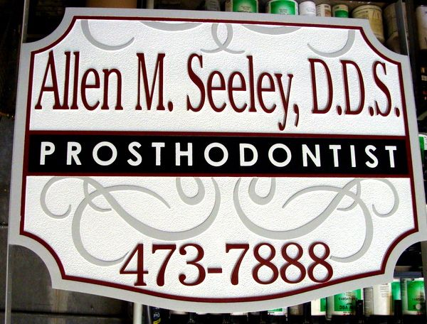 BA11554 - Carved and Sandblasted HDU Sign for Prosthodontist