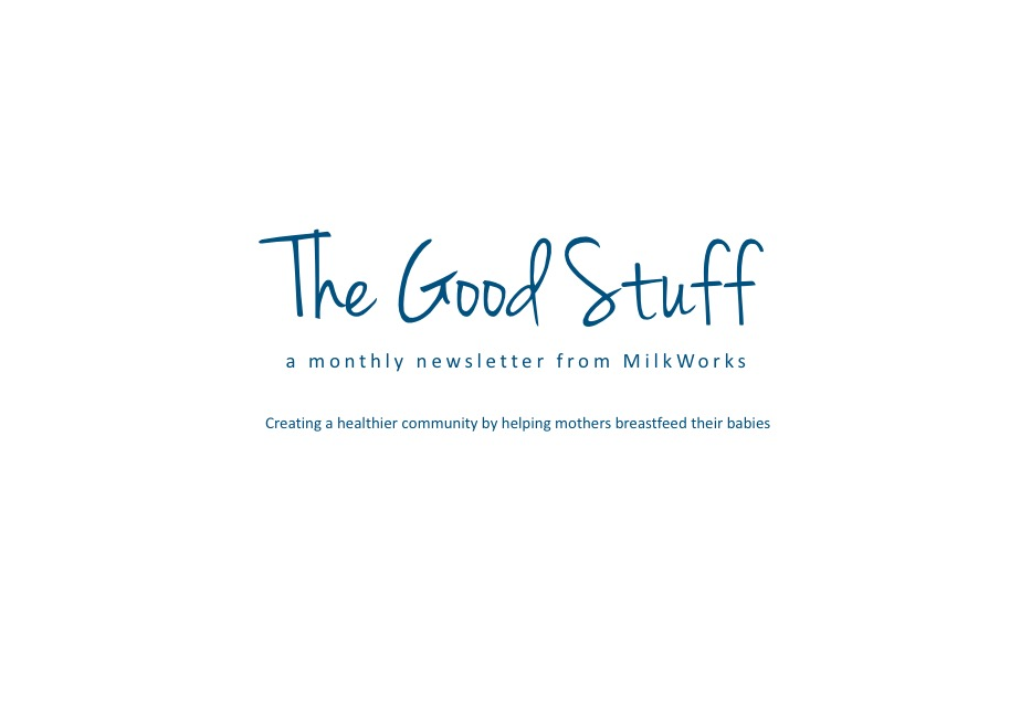 The Good Stuff- Our Monthly Newsletter