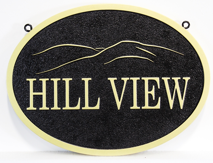 """I18797 - Carved and Sandblasted High-Density-Urethane Residence Name Sign, """"Hill View"""""""