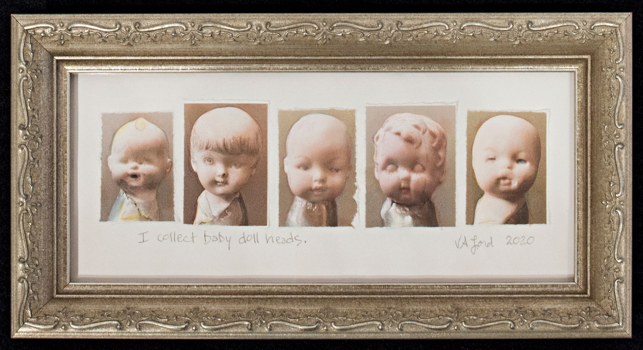 I Collect Baby Doll Heads