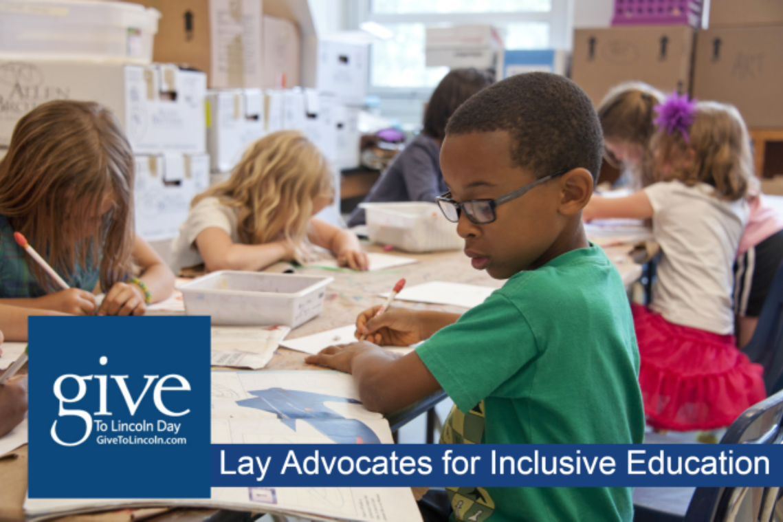 Lay Advocates for Inclusive Education - Our Give to Lincoln Goal
