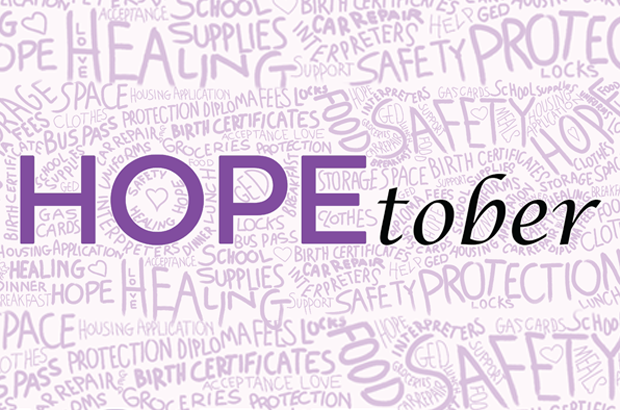 Help make Domestic Violence Awareness Month a HOPEtober for people in need