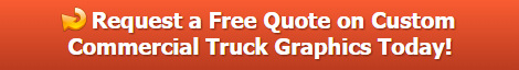 Free quote on commercial truck graphics | Buena Park | Orange County