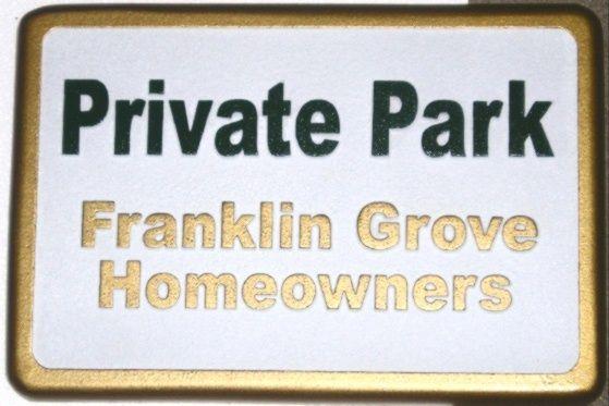 KA20755 - HDU Sign for Private Park of Homeowners' Association, 24K Gold Leaf Gilt Lettering and Sign Borders