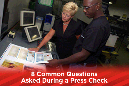 8 Common Questions Asked During a Press Check