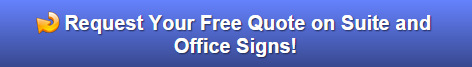 Free quote on suite and office signs for Central OR