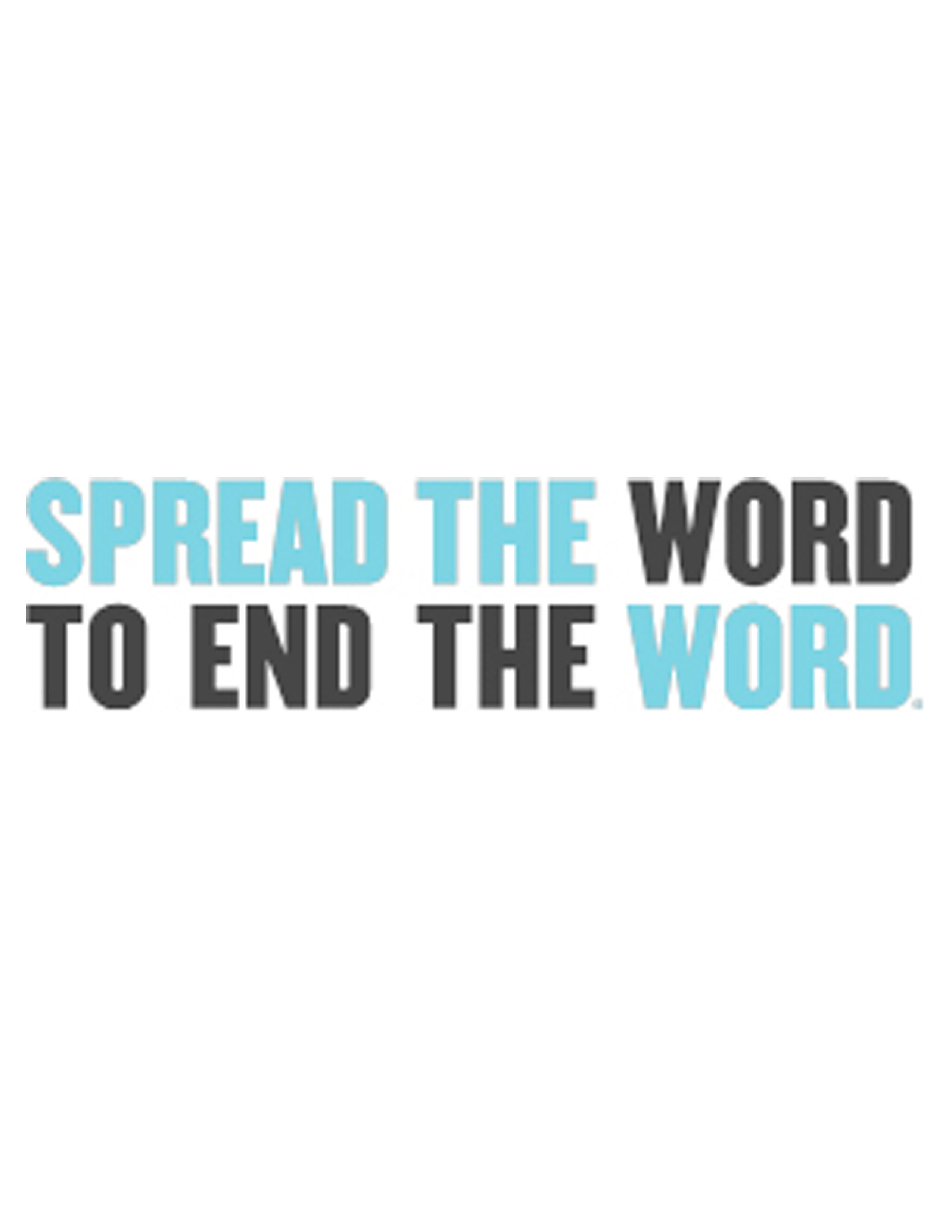 Shred the R Word Initiative!