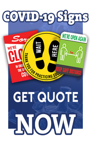 Get a quote on COVID-19 signage now!