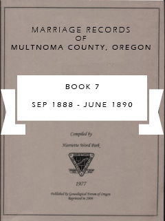 Marriage Records of Multnomah County, Oregon, Book 7, Sep 1888-Jul 1890, pp. 119