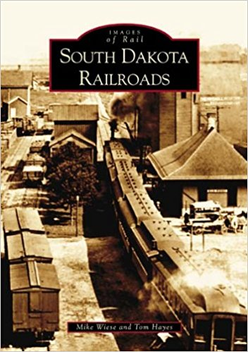 Arcadia Book - South Dakota Railroads