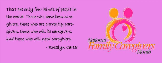 caregivers month