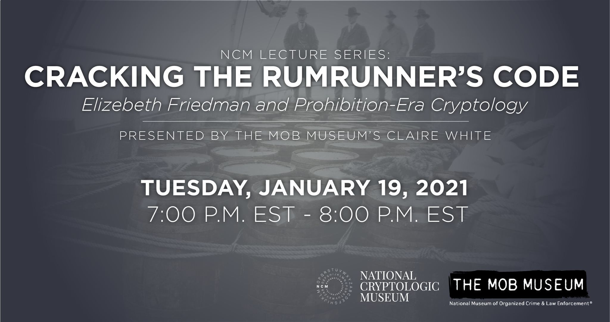Cracking the Rumrunner's Code: Elizebeth Friedman and Prohibition-Era Cryptology
