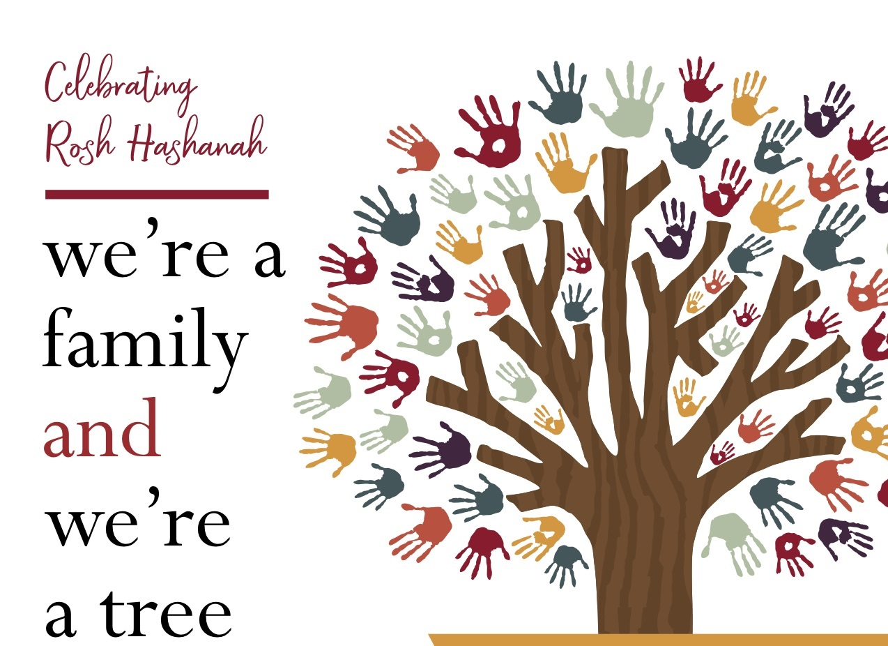 We're A Family; We're A Tree (Rosh Hashana Celebration)