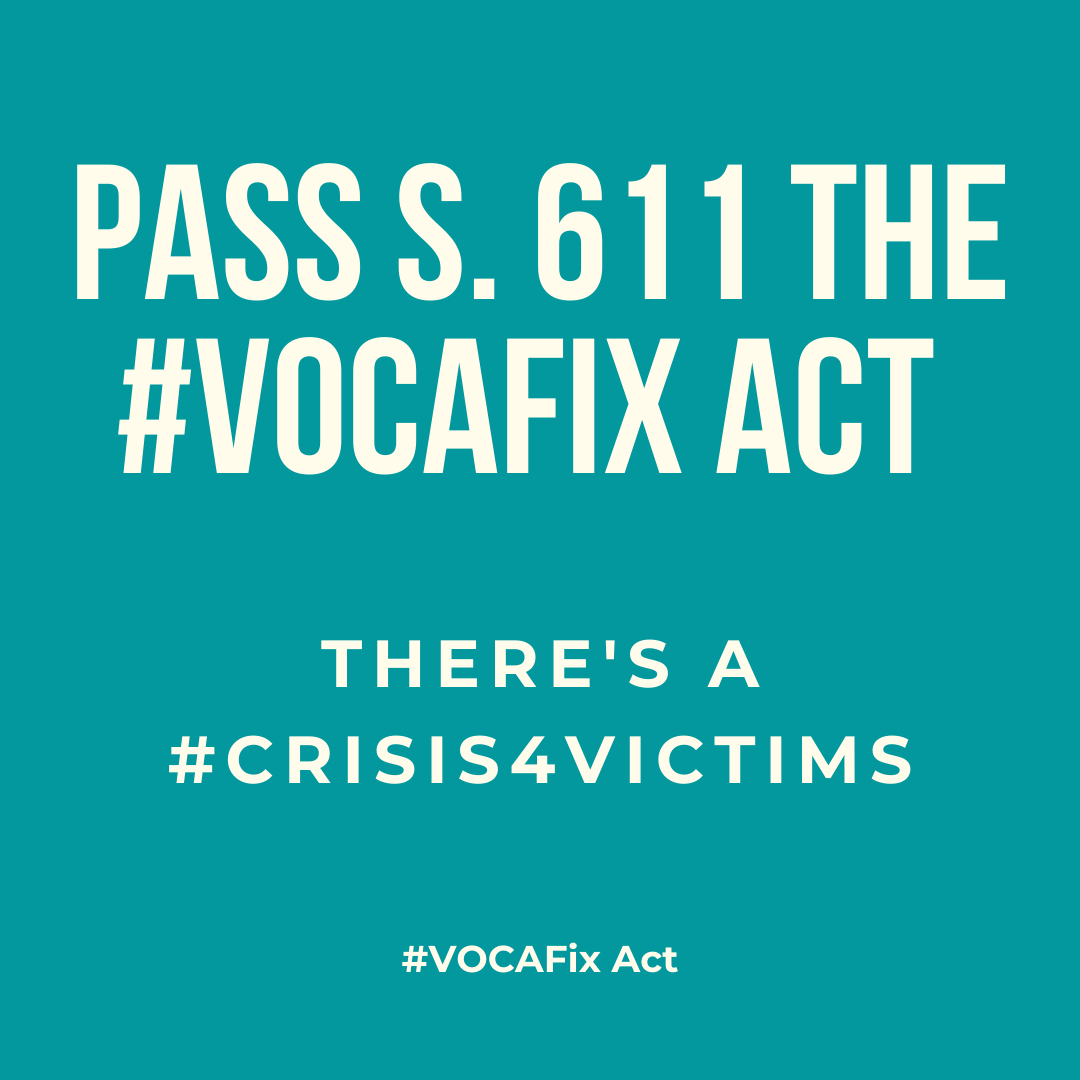 """A teal background with the words """"Pass S.611 The #Vocafix Act.  There's a #Crisis4Victims #Vocafix Act"""""""