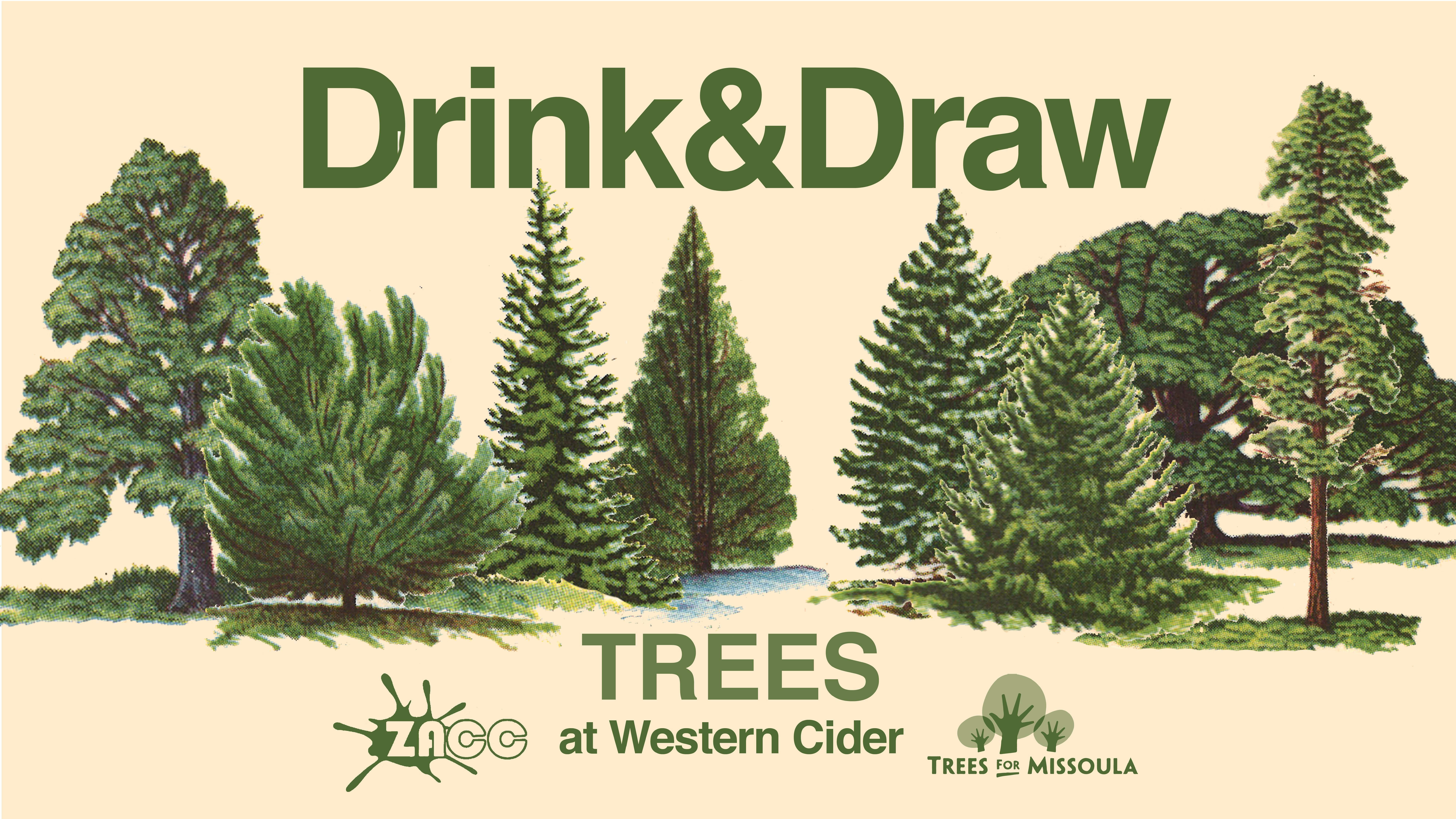 Drink & Draw Trees with Trees for Missoula