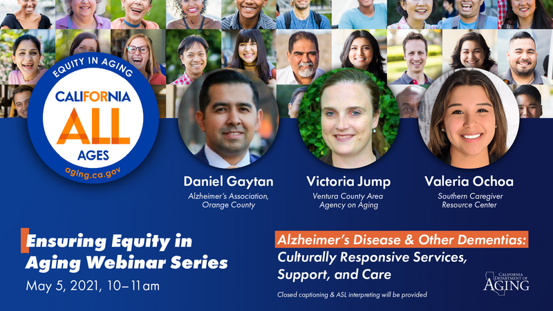Ensuring Equity in Aging: Alzheimer's Disease & Other Dementias: Culturally Responsive Services, Support, and Care
