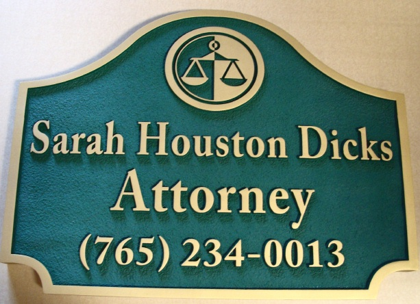 A10164 - Sandblasted HDU Attorney Sign