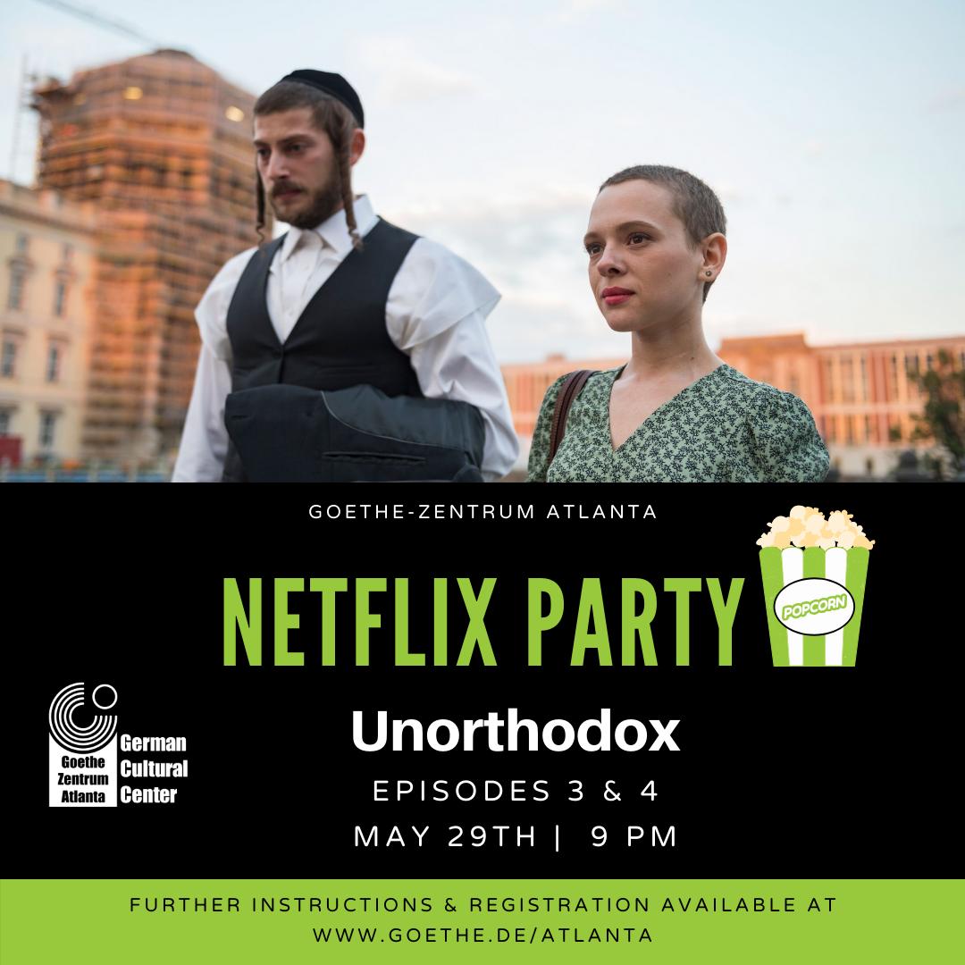 Netflix Party: Unorthodox (Episodes 3 & 4)