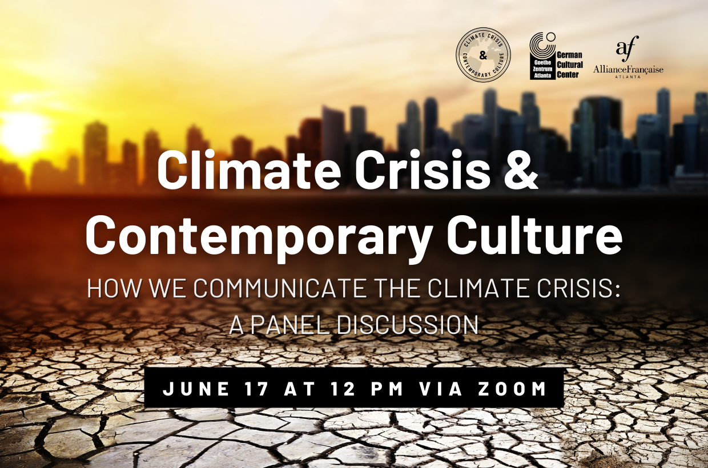 Climate Crisis & Contemporary Culture Kick-Off
