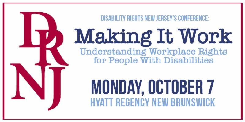 Making It Work Conference: Understanding Work Place Rights for People with Disabilities