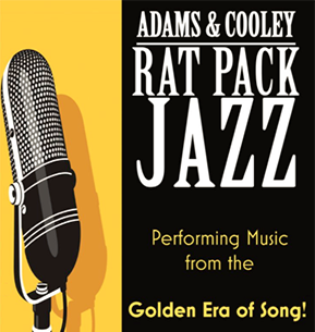 Adams & Cooley / RAT PACK JAZZ
