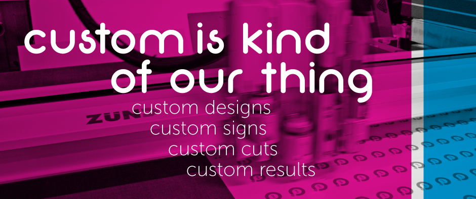 custom is kind of our thing...