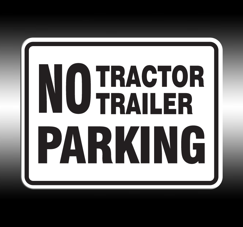 No Tractor Trailer Parking