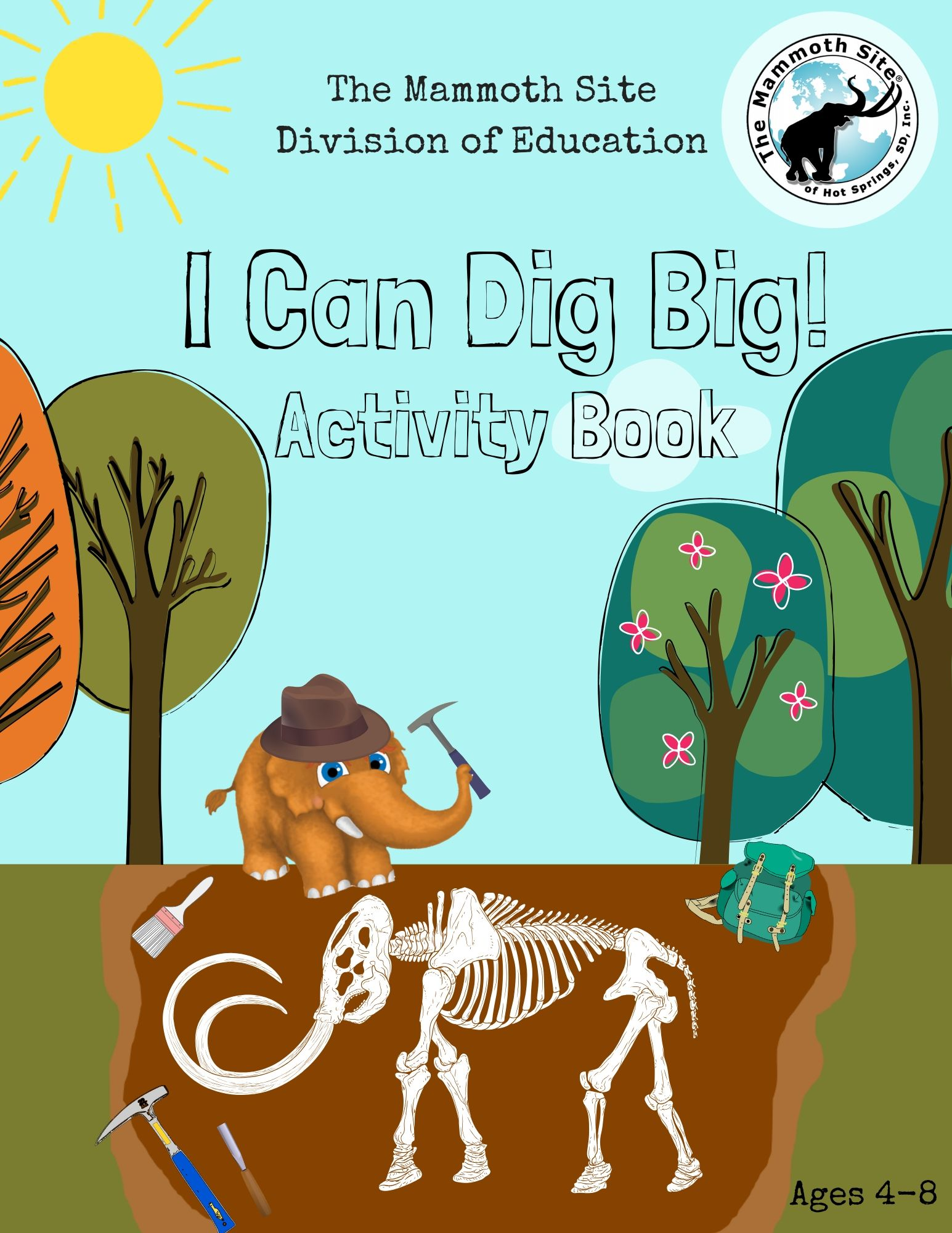 I Can Dig Big Activity Book