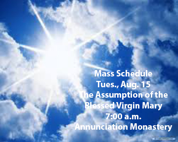 The Assumption of the Blessed Virgin Mary, Aug. 15, 7 a.m.