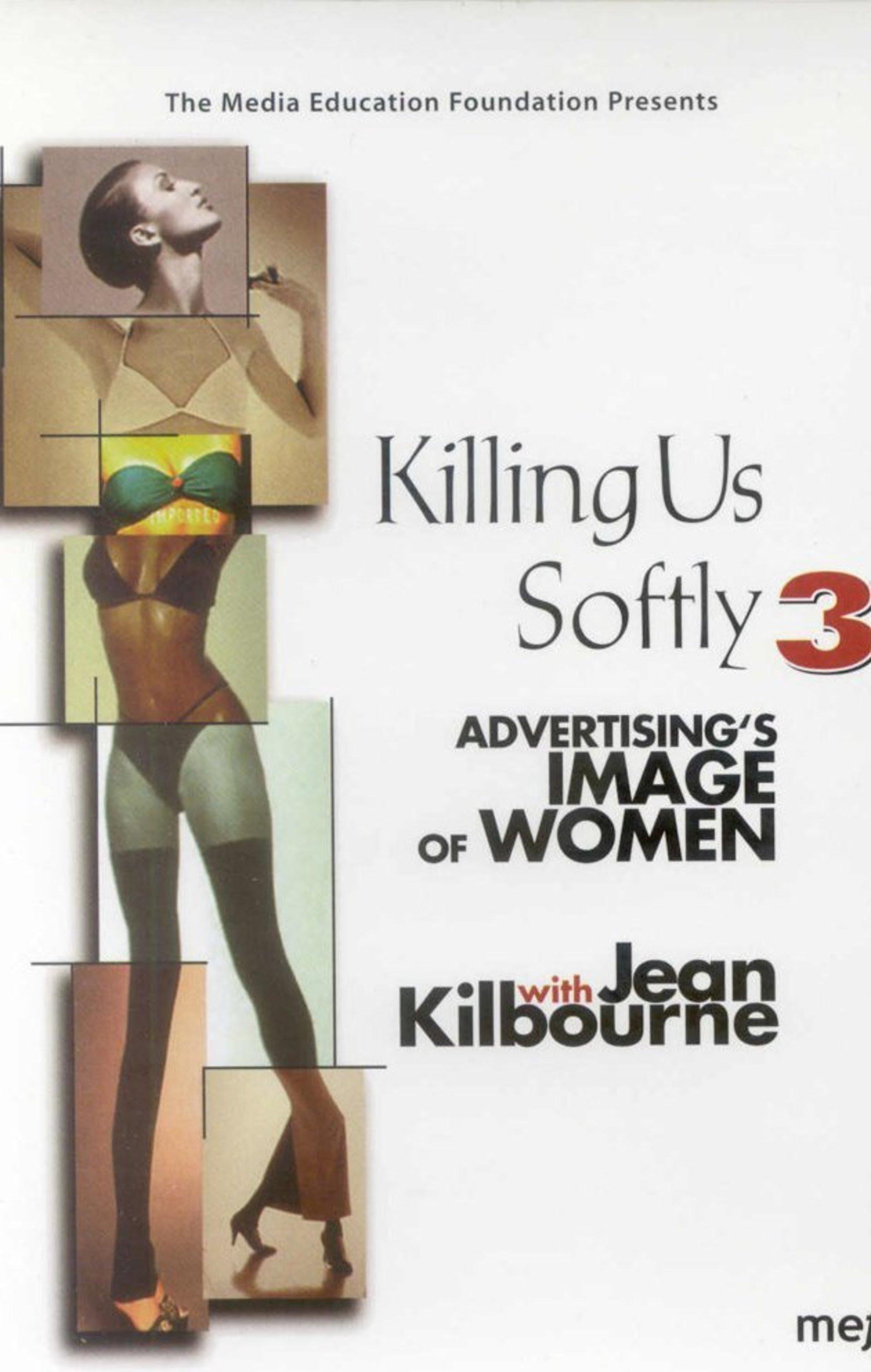 Killing Us Softly 3