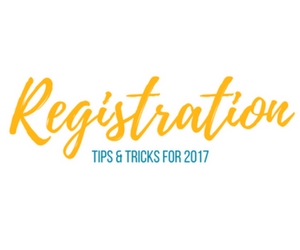 Registration Tips & Tricks