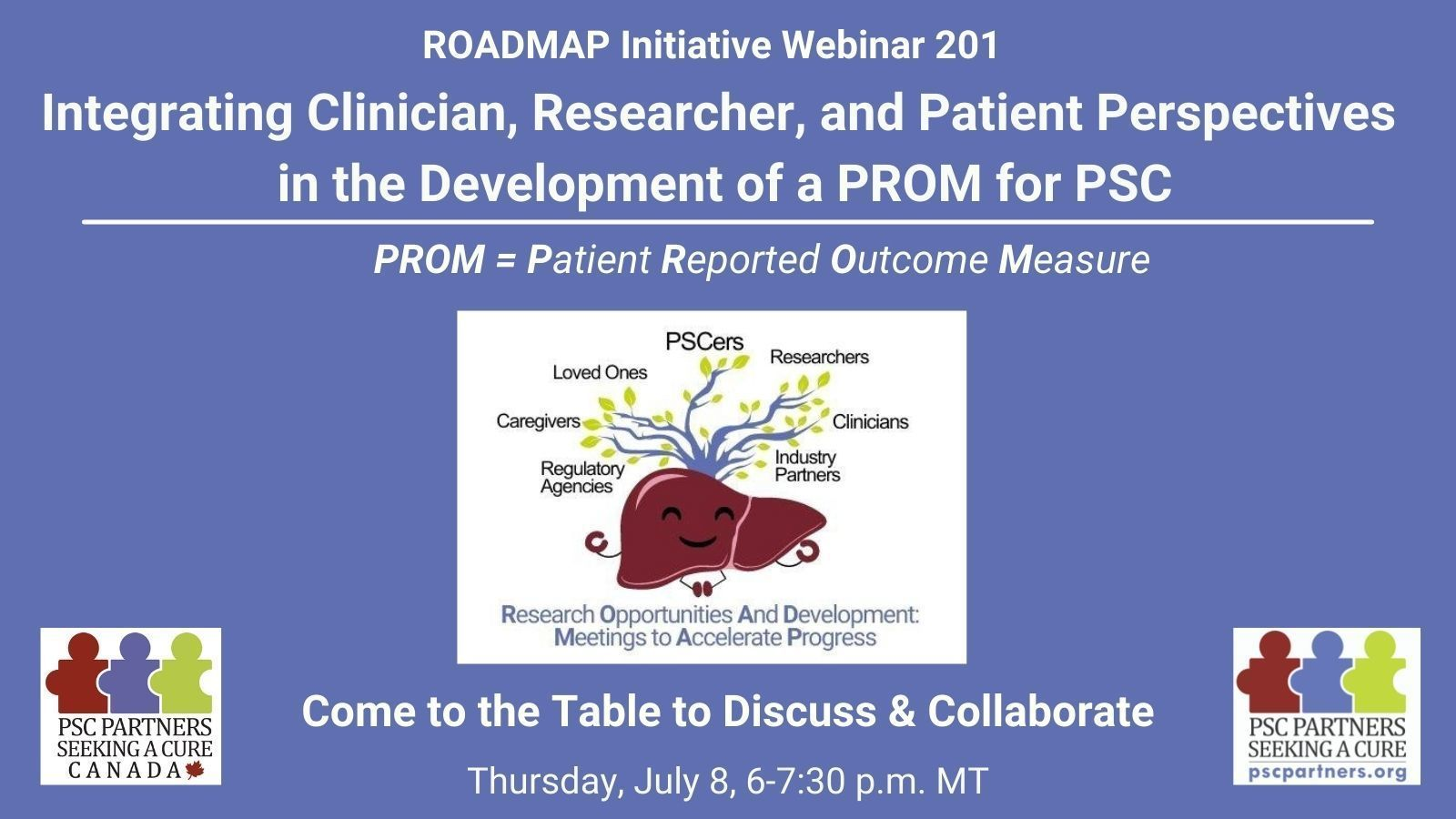 ROADMAP Initiative 201 -- Integrating Clinician, Researcher, and Patient Perspectives in the Development of a PROM for PSC