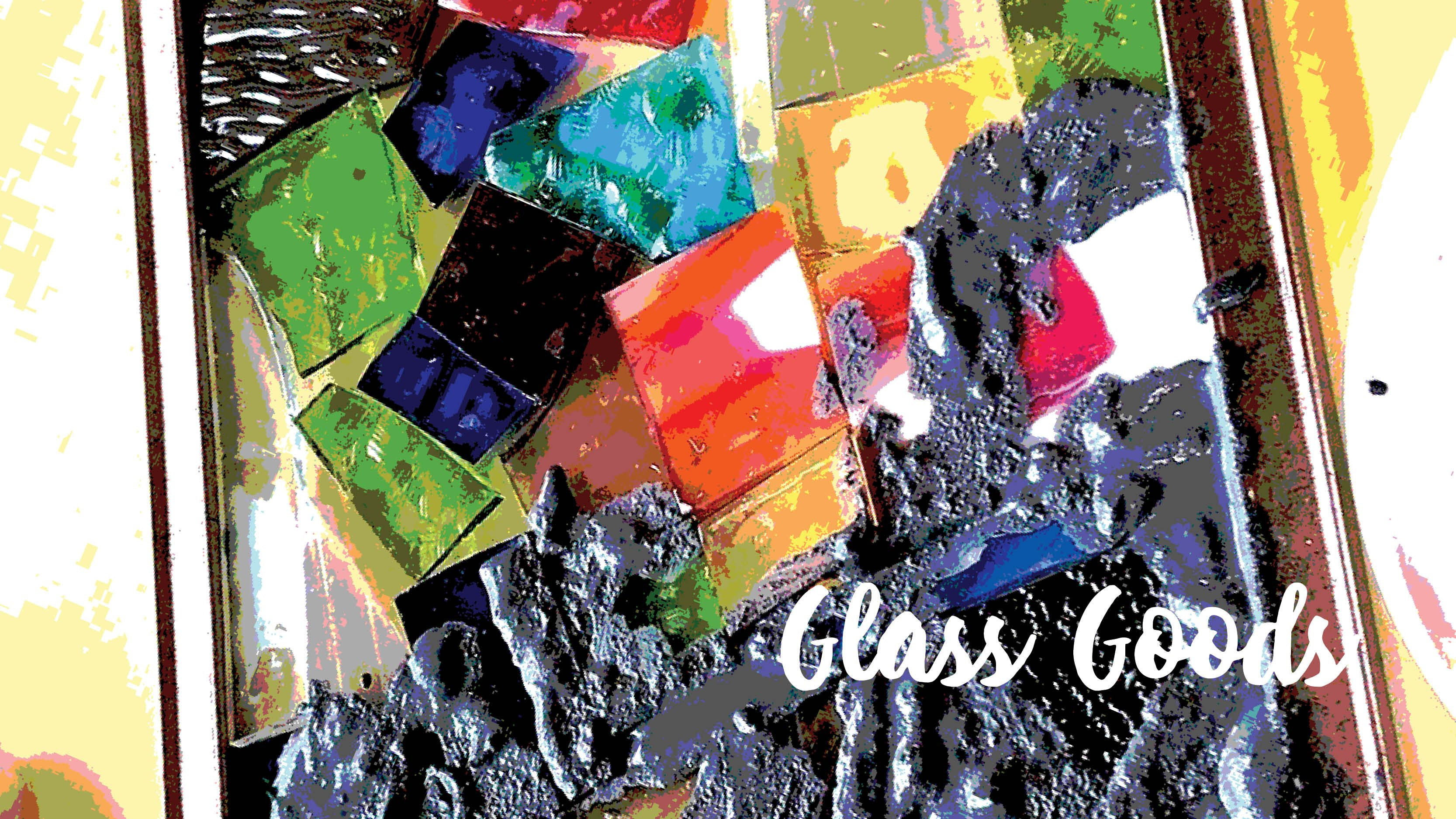 Glass Goods