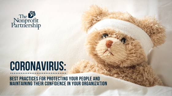 Coronavirus: Best Practices for Protecting Your People and Maintaining Their Confidence in Your Organization