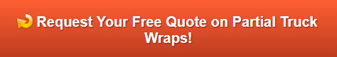 Free quote on partial truck wraps Anaheim CA