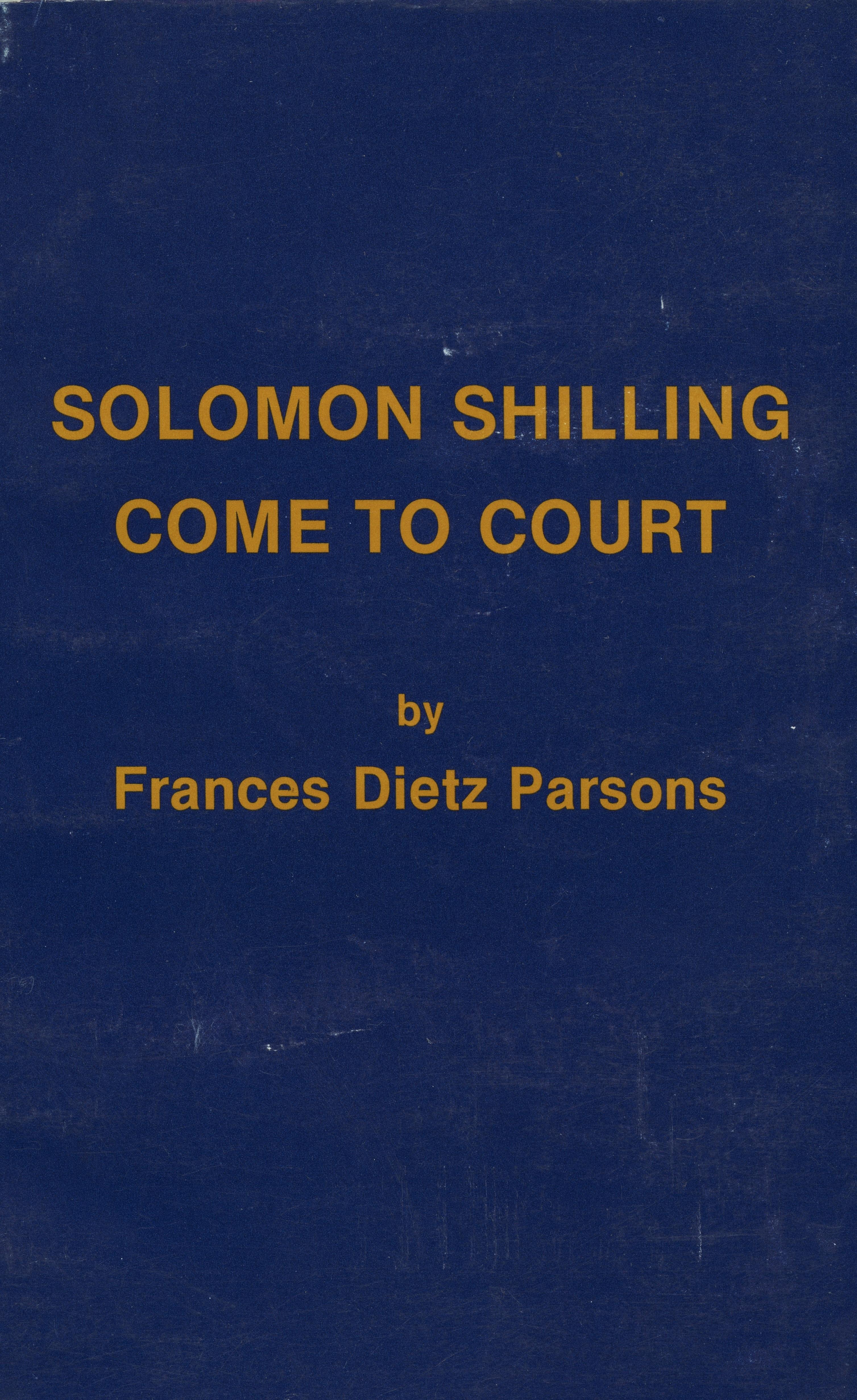 Solomon Shilling -- Come to Court