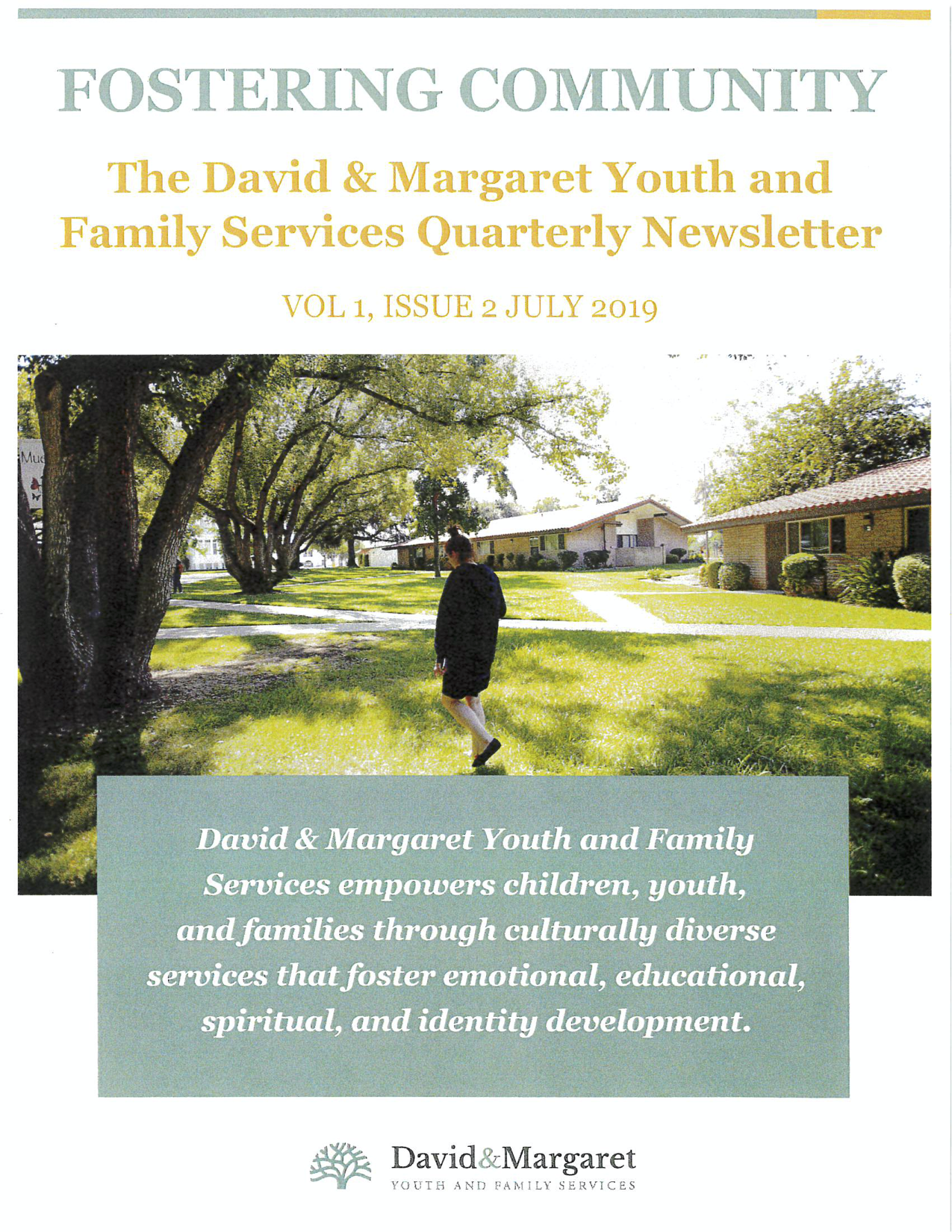 David & Margaret Quarterly Newsletter Vol. 1 Issue 2