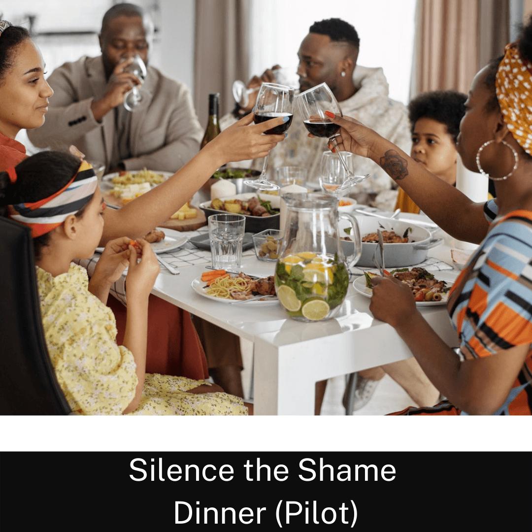 November 21st: Silence the Shame Sunday Dinner