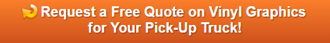 Free quotes on vinyl graphics for Pick-up Trucks in Orange County CA
