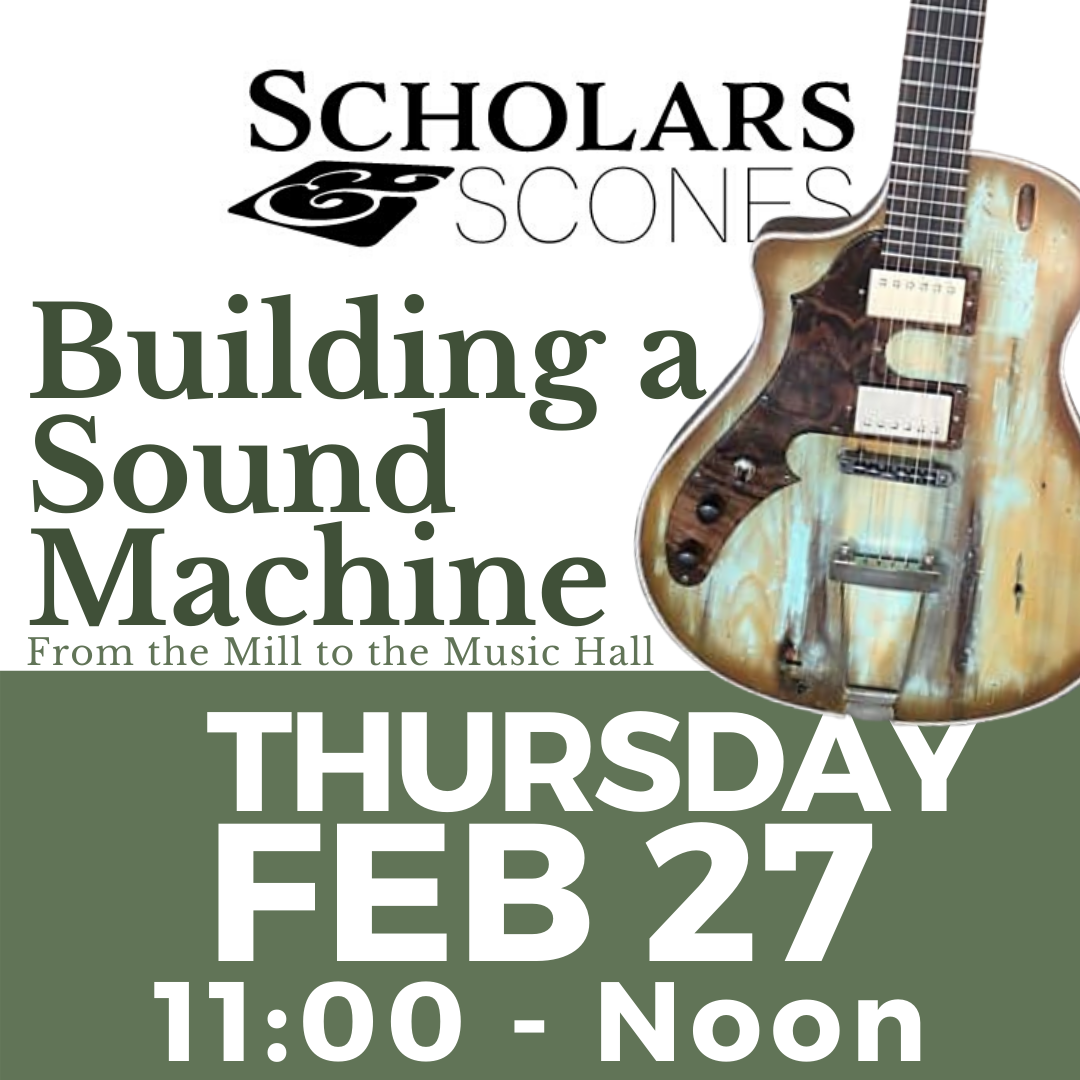 Feb 27th | Scholars & Scones