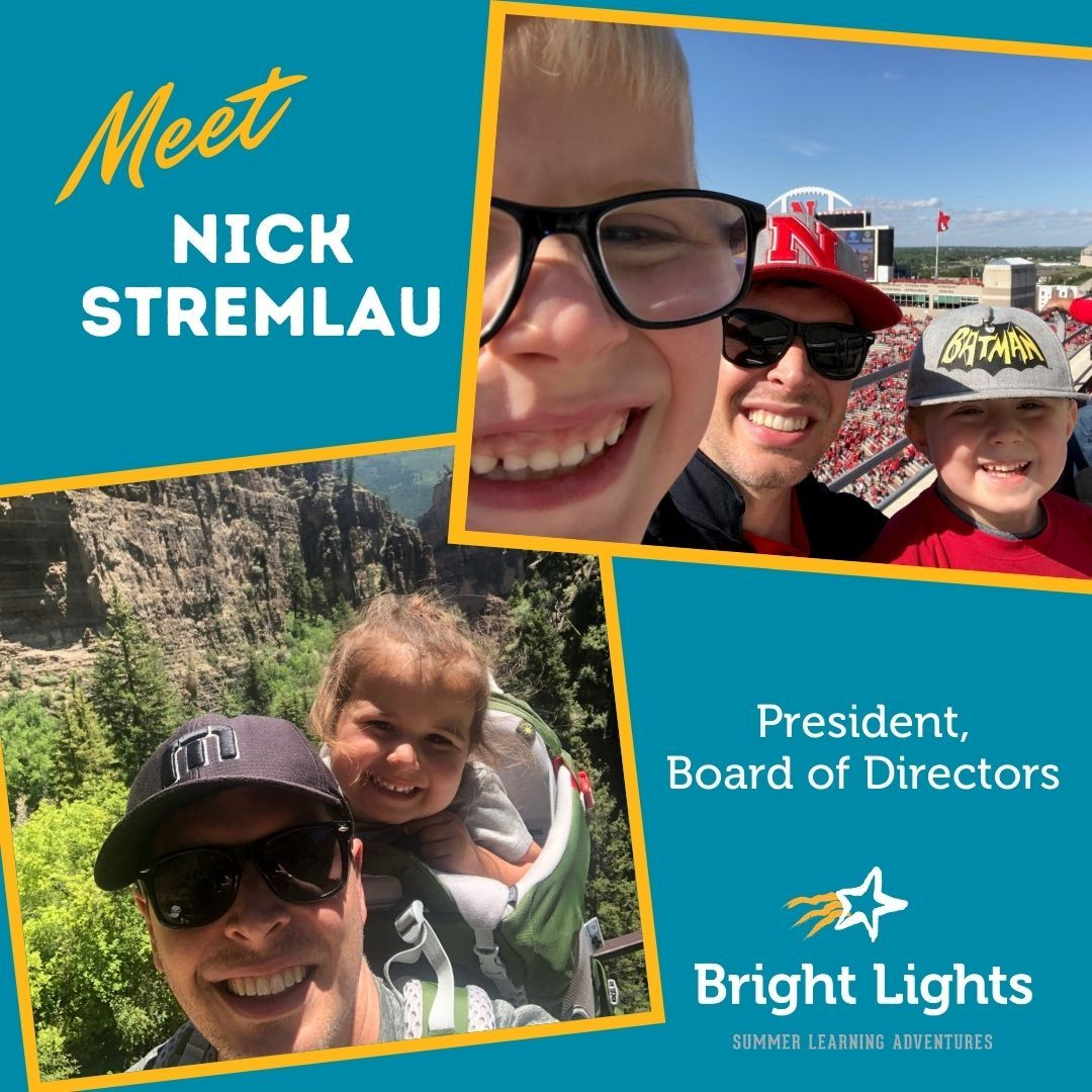 Meet Nick Stremlau, Bright Lights Board of Directors President