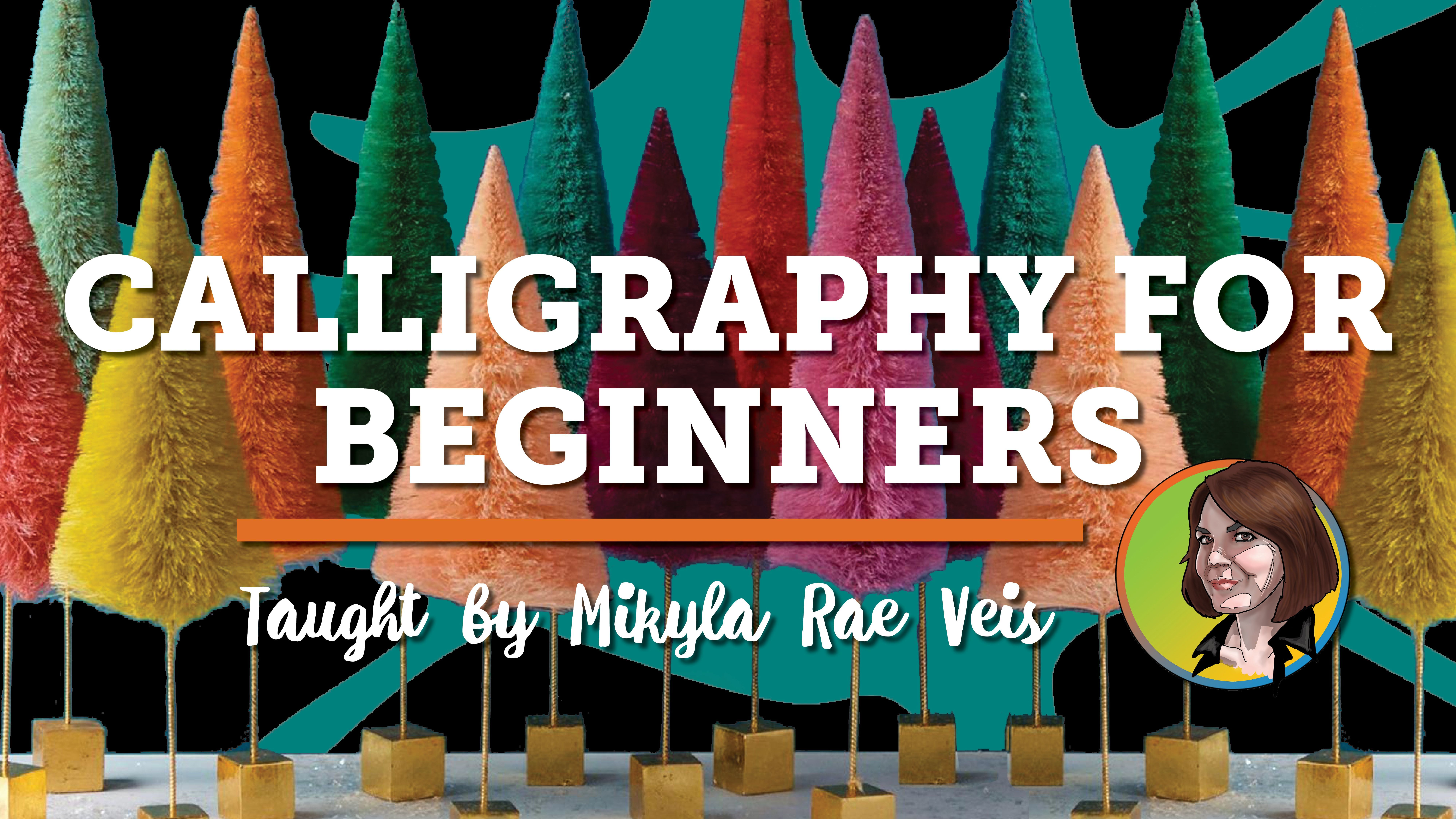 Holiday Class: Calligraphy for Beginners