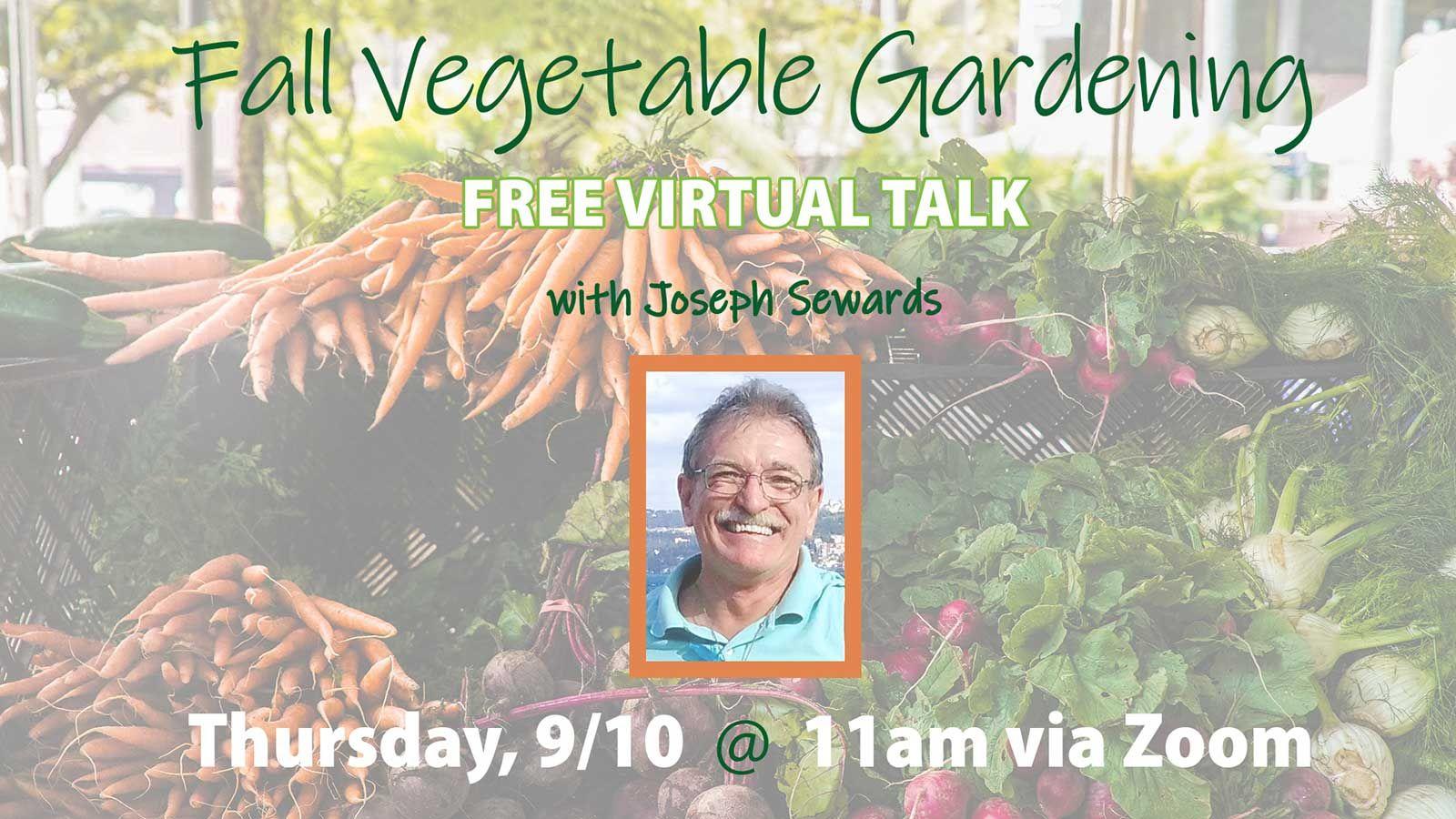 Fall Vegetable Gardening Virtual Talk