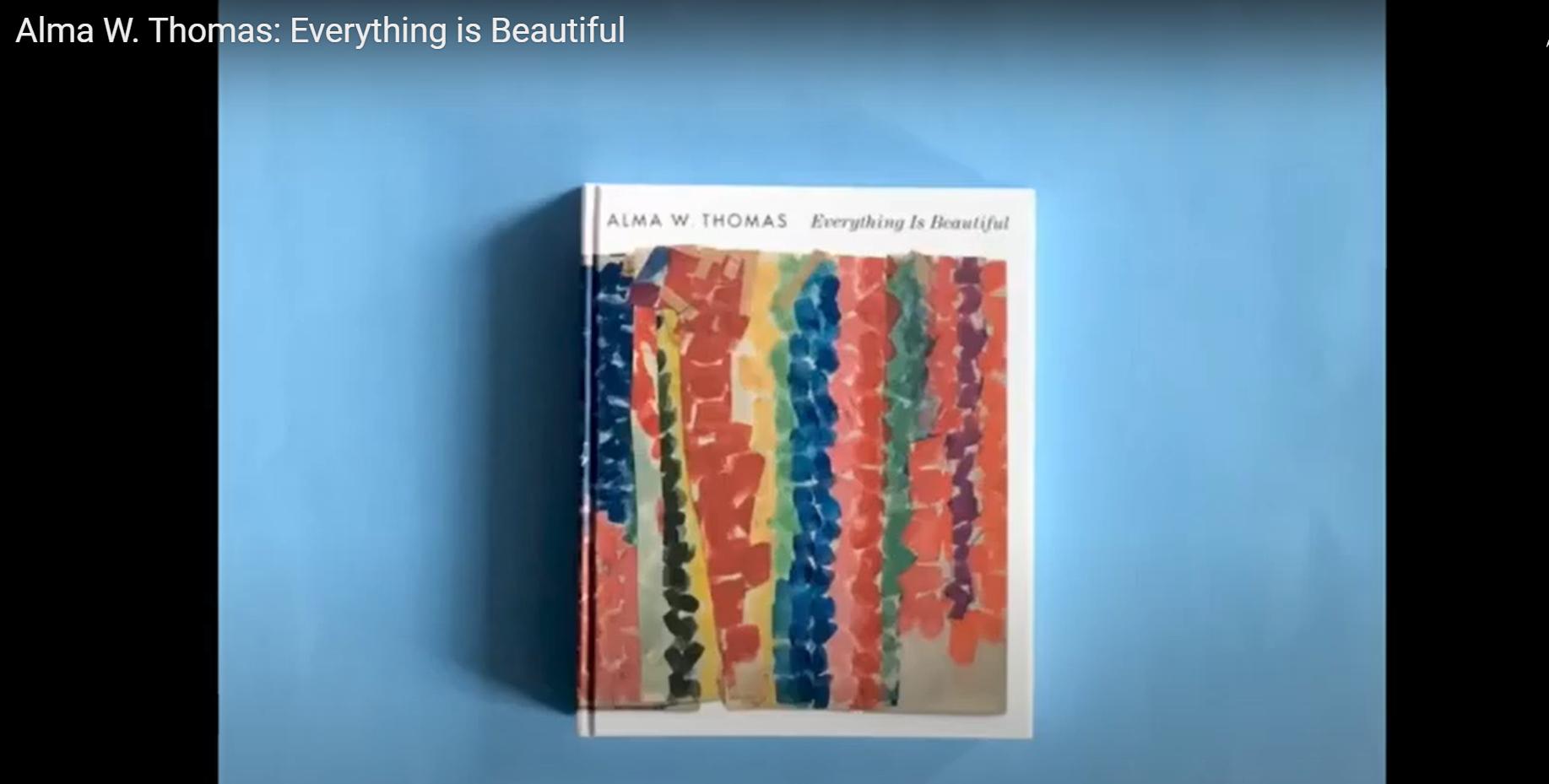 Alma W. Thomas: Everything Is Beautiful